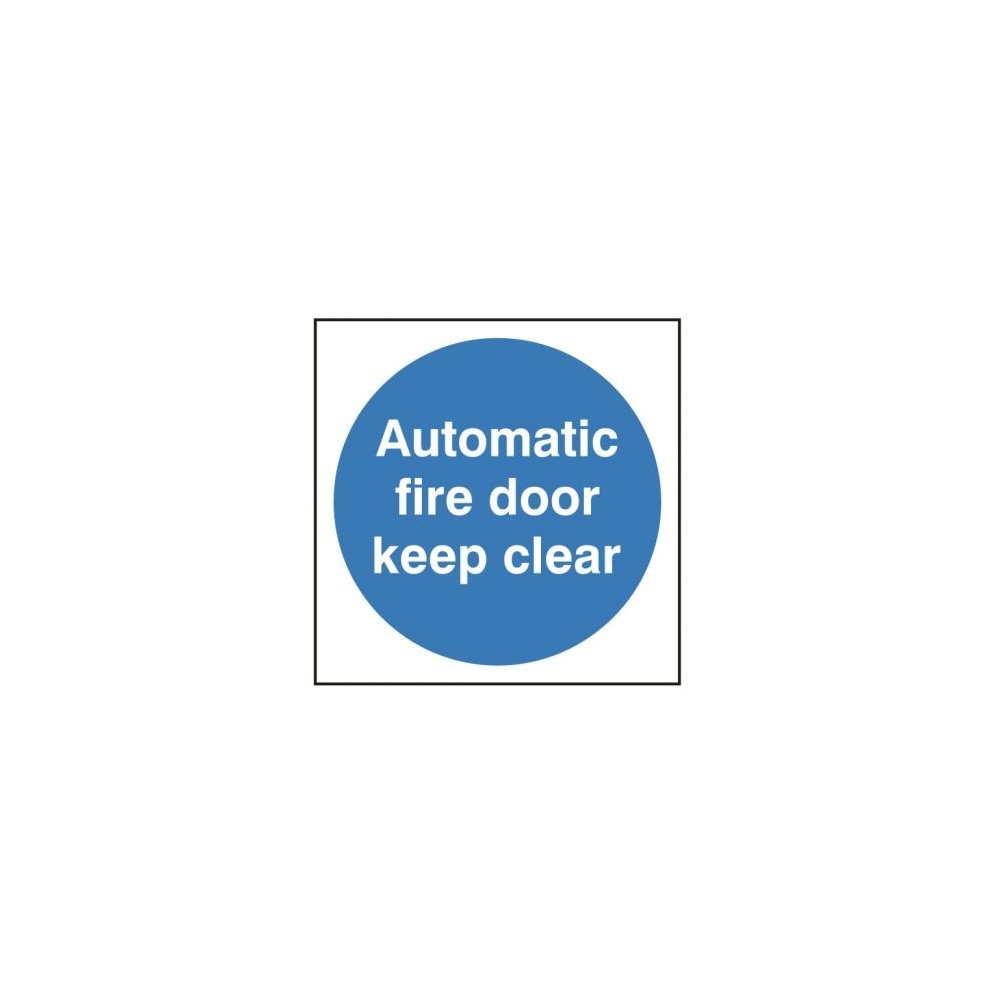 Automatic fire door keep clear signage